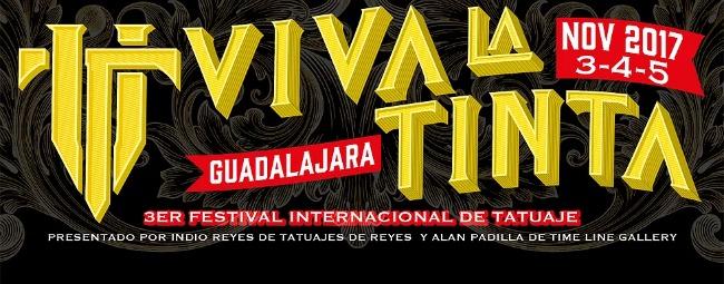 2017 Viva La Tinta Tattoo Arts Festival - méxico